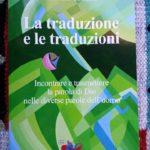 La Bibbia: la traduzione e le traduzioni