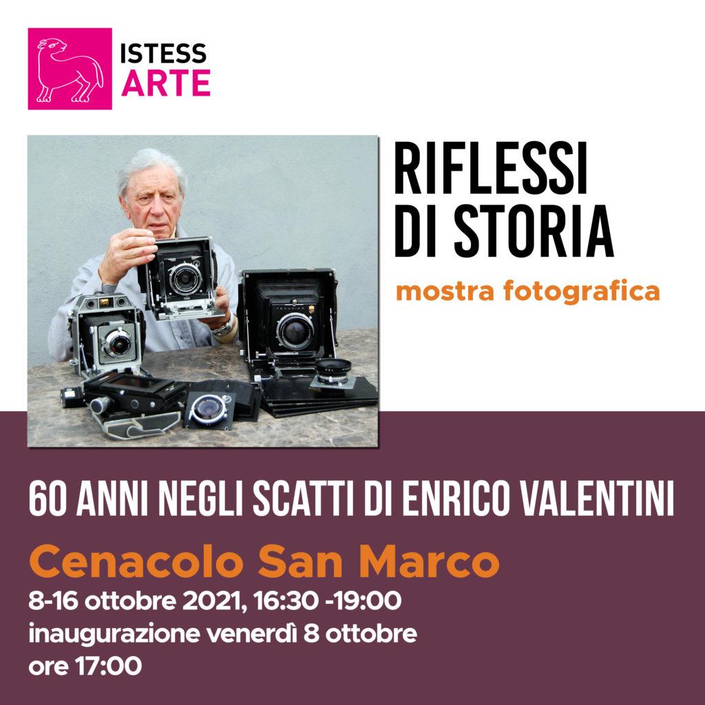Riflessi di storia - 60 anni negli scatti di Enrico Valentini