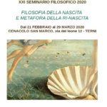 XX Seminario filosofico - Filosofia della nascita e metafora della ri-nascita